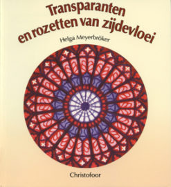 Transparanten en rozetten van zijdevloei - 9789062385799 - Helga  Meyerbröcker
