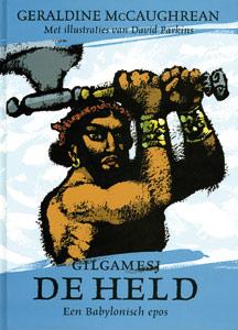 Gilgamesj de held - 9789062387052 - Geraldine McCaughrean