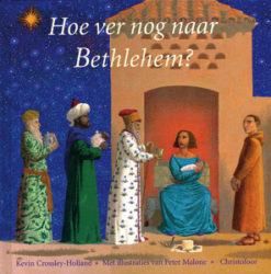 Hoe ver nog naar Bethlehem? - 9789062387885 - Kevin Crossley-Holland