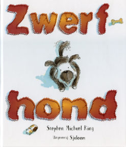 Zwerfhond - 9789062494873 - Stephen Michael King