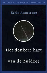 Het donkere hart van de Zuidzee - 9789064103926 - Kevin Armstrong