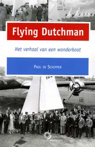 Flying Dutchman - 9789064104022 - Paul de Schipper