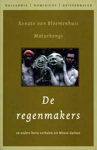 De regenmakers - 9789064104091 - Renato van Bloemenhuis Maturbongs
