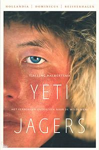 Yeti jagers - 9789064104619 - Tjalling Halbertsma
