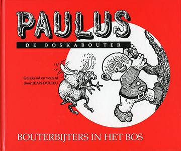 Bouterbijters in het bos. Paulus de boskabouter - 9789064470189 - Jean Dulieu