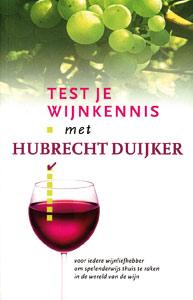 Test je wijnkennnis met Hubrecht Duijker - 9789066113787 - Hubrecht Duijker