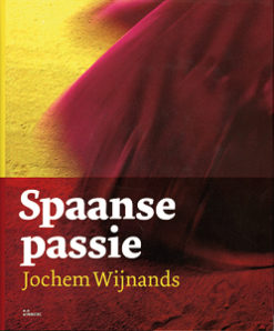 Spaanse passie - 9789066119345 - Jochem Wijnands