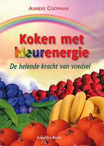 Koken met kleurenergie - 9789069638591 - Anneke Coopman