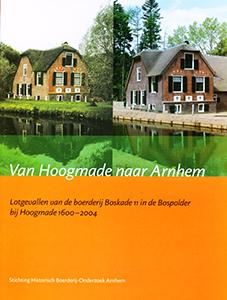 Van Hoogmade naar Arnhem - 9789070103330 - Leen Boot