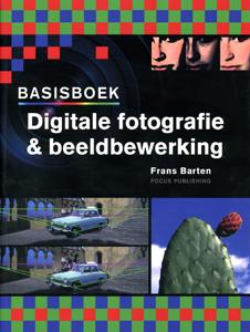Basisboek Digitale fotografie & beeldbewerking - 9789072216557 - Frand Barten
