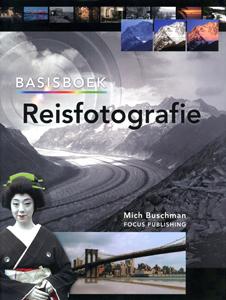 Basisboek Reisfotografie - 9789072216687 - Mich Buschman