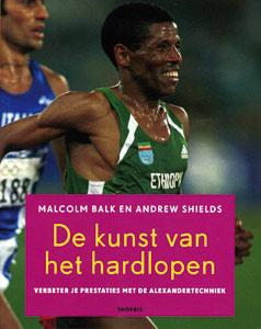 De kunst van het hardlopen - 9789072219114 - Malcolm  Balk