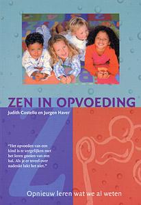 Zen in opvoeding - 9789076771632 - Judith Costello