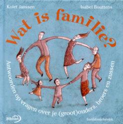 Wat is Familie? - 9789076830513 - Kolet Janssen