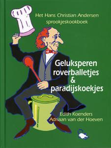 Geluksperen roverballetjes & paradijskoekjes - 9789077455326 - Edith Koenders