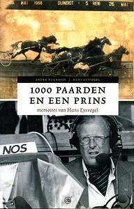 1000 paarden en een prins - 9789077740378 - A.  Buurman