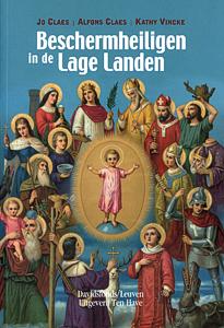 Beschermheiligen in de Lage Landen - 9789077942253 - Jo Claes