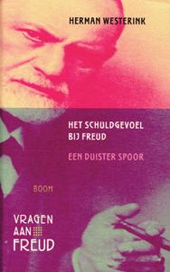 Het schuldgevoel bij Freud - 9789085061243 - Herman Westerink