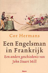 Een Engelsman in Frankrijk - 9789085064619 - Cor Hermans
