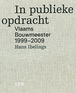 In publieke opdracht - 9789085067917 - Hans Ibelings