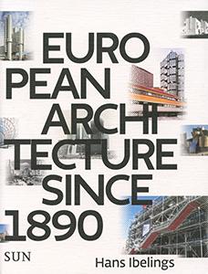 European architecture since 1890 - 9789085068815 - Hans Ibelings