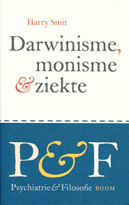 Darwinisme, monisme en ziekte - 9789085069652 - Harry Smit