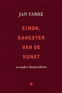 Simon gangster van de kunst - 9789085423836 - Jan Fabre
