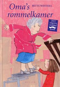 Oma's rommelkamer - 9789085760108 - Bette Westera