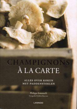 Champignons à la carte - 9789020998191 - Philippe Emanuelli