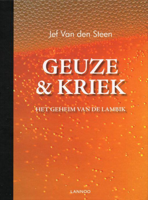 Geuze & Kriek - 9789020998740 - Jef van den Steen