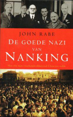 De goede nazi van Nanking - 9789023429135 - John Rabe