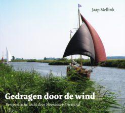Gedragen door de wind - 9789033003165 - Jaap Mellink