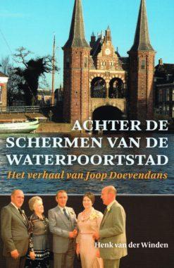 Achter de schermen van de waterpoortstad - 9789033003349 - Henk van der Winden