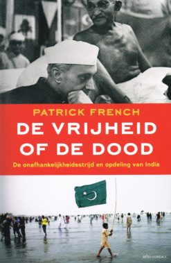 De vrijheid of de dood - 9789045016696 - Patrick French