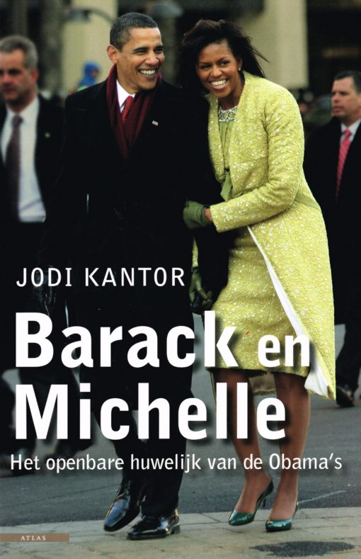 Barack en Michelle - 9789045042541 - Jodi Kantor