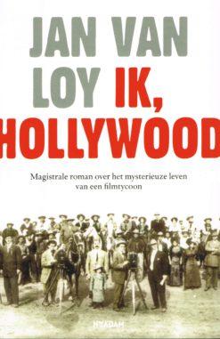 Ik, Hollywood - 9789046810385 - Jan van Loy