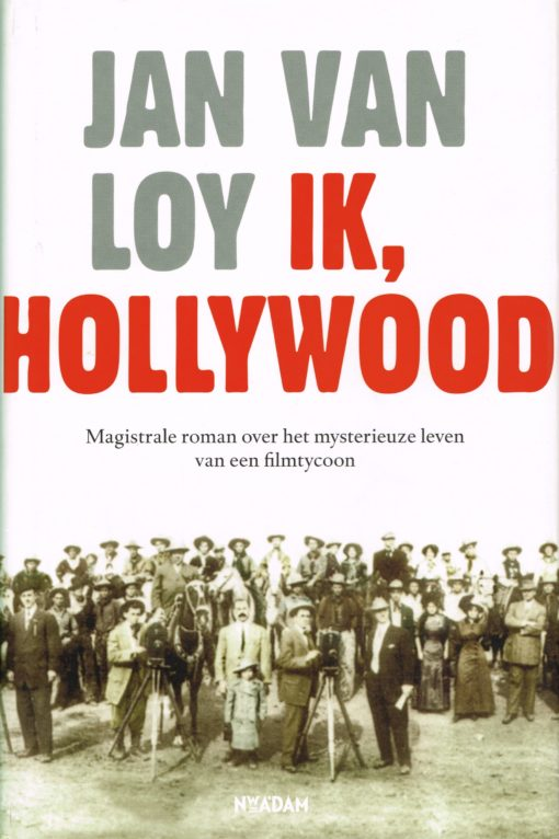 Ik, Hollywood - 9789046810392 - Jan van Loy