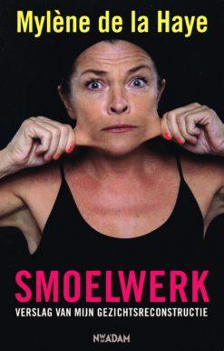 Smoelwerk - 9789046813256 - Mylène  de la Haye