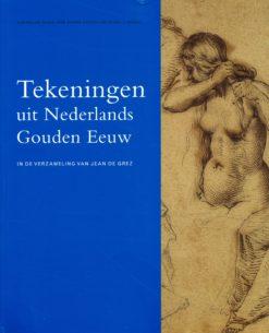 Tekeningen uit Nederlands Gouden eeuw - 9789053496435 -