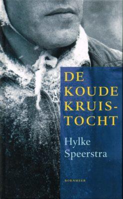 De koude kruistocht - 9789056152116 - Hylke Speerstra
