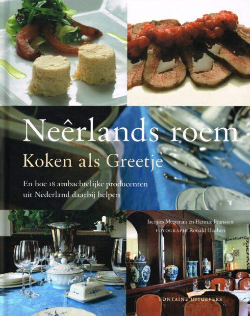 Neêrlands roem – Koken als Greetje - 9789059564121 - Jaques Meerman
