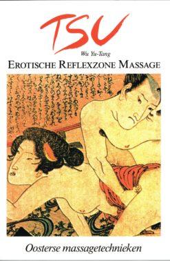 TSU – erotische reflexzone massage - 9789060305461 - Wu Yu-Tang