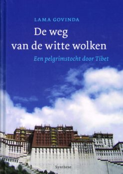 De weg van de witte wolken - 9789062719938 -  Lama Govinda