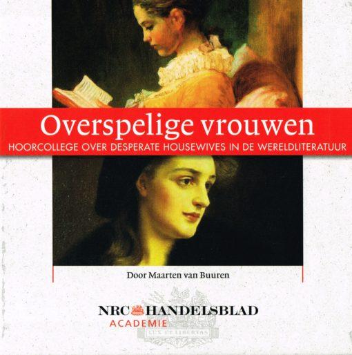 Overspelige vrouwen - 9789085300304 - Maarten van Buuren