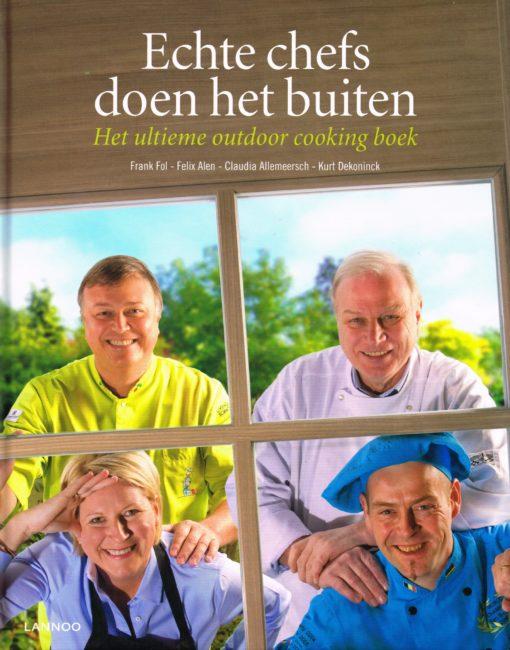 Echte chefs doen het buiten - 9789401402378 - Frank Fol