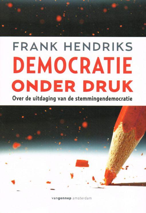 Democratie onder druk - 9789461641823 - Frank Hendriks