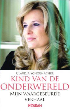 Kind van de onderwereld - 9789046808108 - Claudia Schoemacher