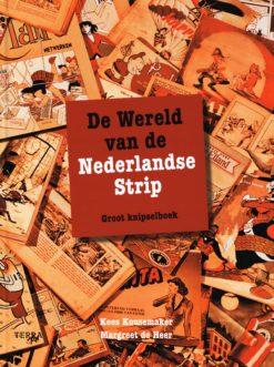 De wereld van de Nederlandse strip - 9789058972606 - Kees Kousemaker