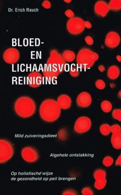 Bloed- en lichaamsvochtreiniging - 9789060306536 - Erich Rauch