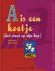 A is een koetje - 9789076830599 - Rob Berkel